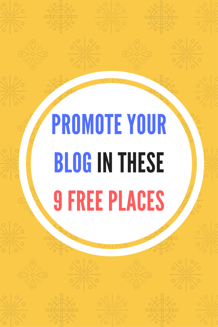 promote your blog in these 9 free places while waiting for seo to kick in