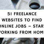 51 Freelance Websites To Find Online Jobs – Start Working From Home Today