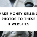 make money selling photos to these 11 websites