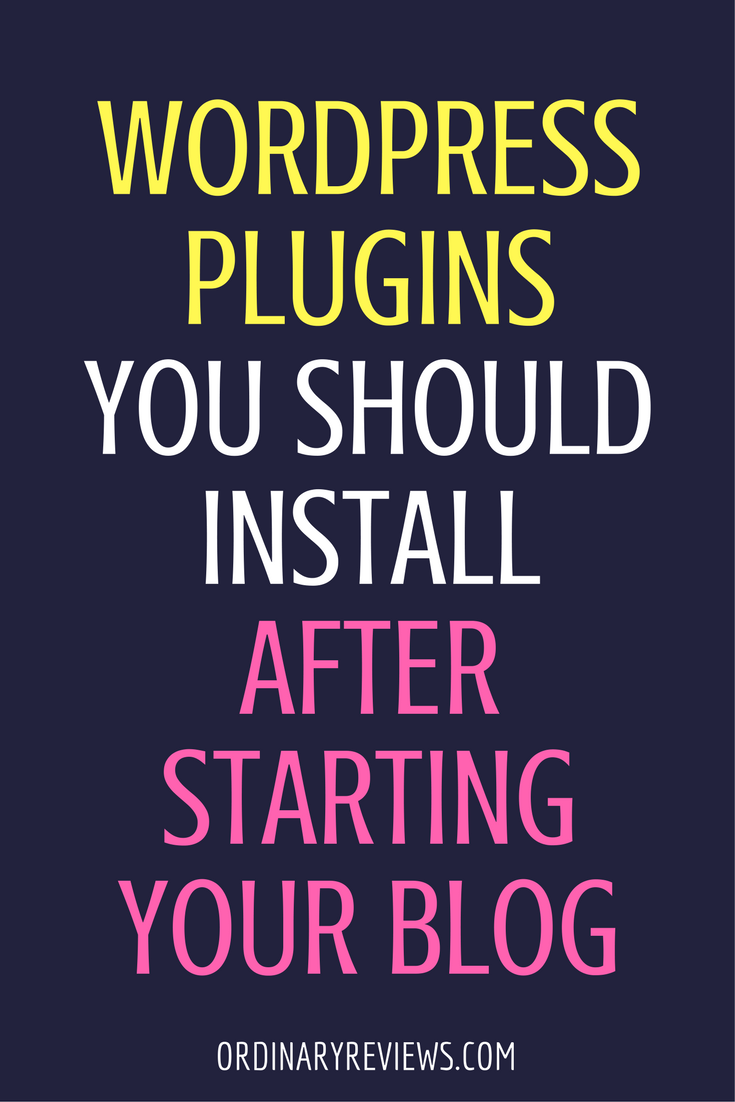 What WordPress Plugins Should You Install After Starting Your Blog