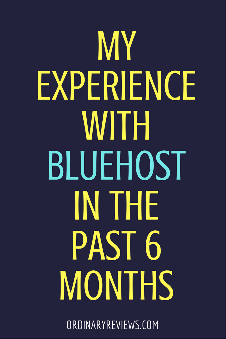 my experience with bluehost