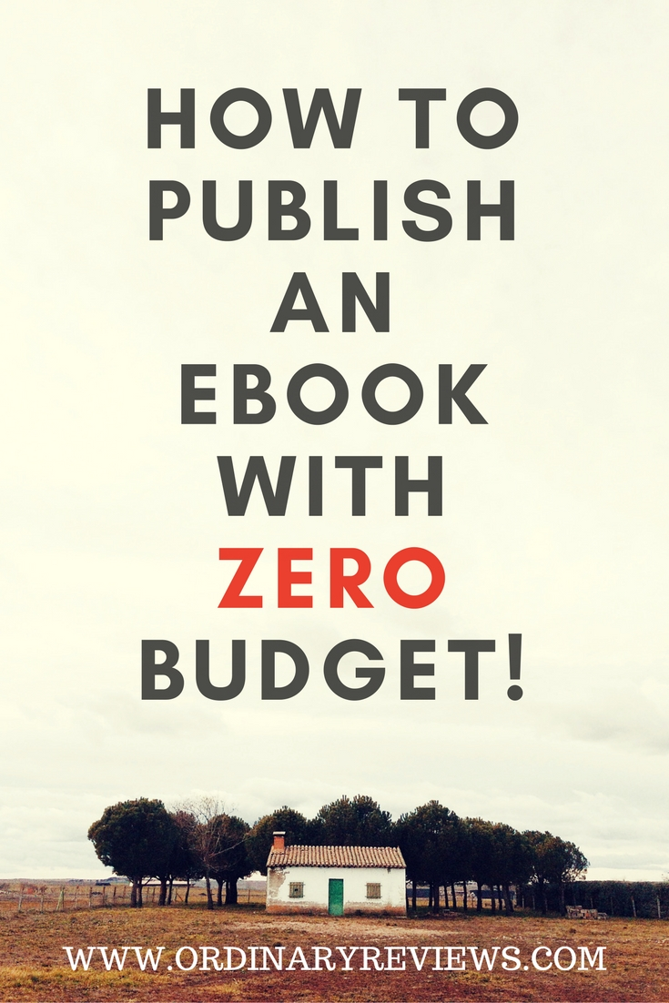 How To Publish An Ebook With NO BUDGET