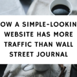 How A Simple-Looking Website Has More Traffic Than Wall Street Journal