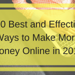 100 Best and Effective Ways to Make More Money Online in 2018