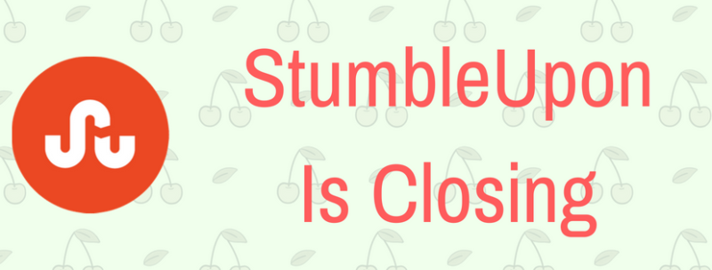 StumbleUpon Is Closing