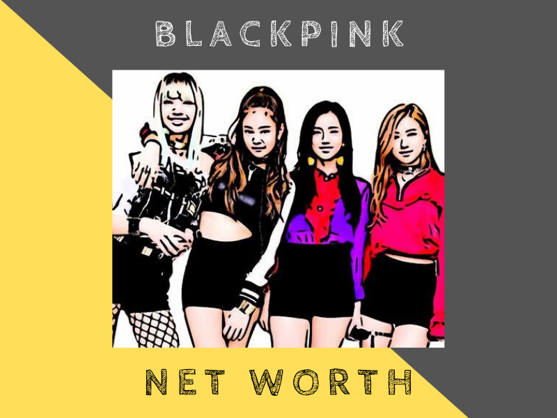 blackpink net worth