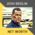 josh-brolin-net-worth