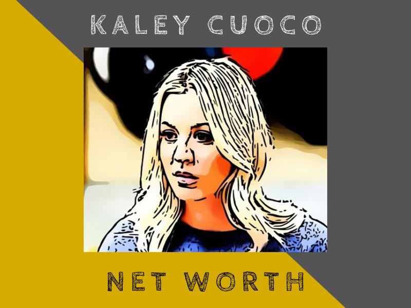kaley cuoco net worth