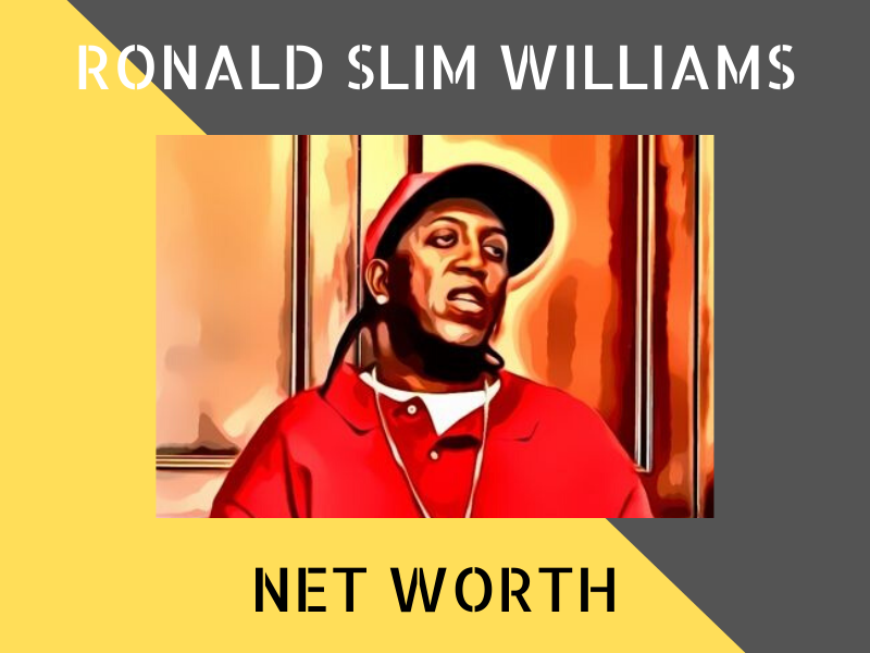 ronald slim williams net worth