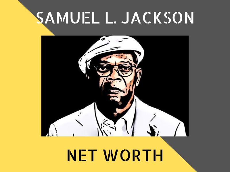 Samuel L. Jackson Net Worth
