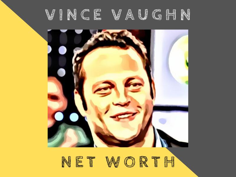 vince vaughn net worth