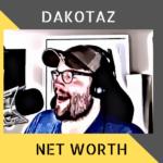 Dakotaz Net Worth