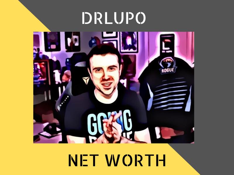 DrLupo Net Worth