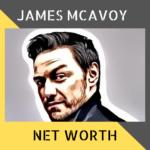 James McAvoy Net Worth