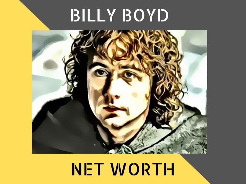 Billy Boyd Net Worth